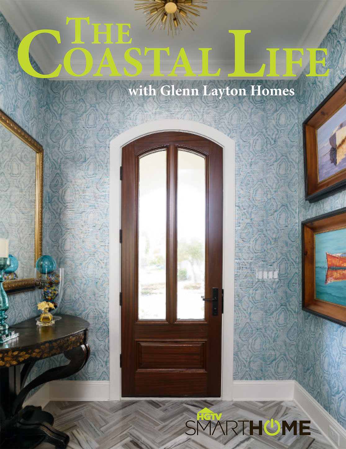 The Coastal Life Magazine - Glenn Layton Homes